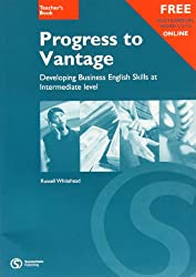 Progress to Vantage: Teacher's Book: Developing Business English Skills at Intermediate Level