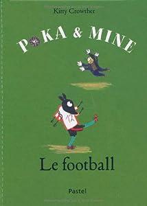 "Afficher ""Poka & Mine<br /> Le football"""