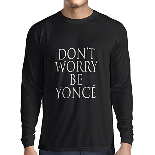 N4182L Don't Worry Be Yonce lustiges Geschenk, Langarm T-Shirt Schwarz Fluoreszierend
