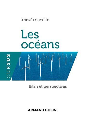 Les océans. Bilan et perspectives