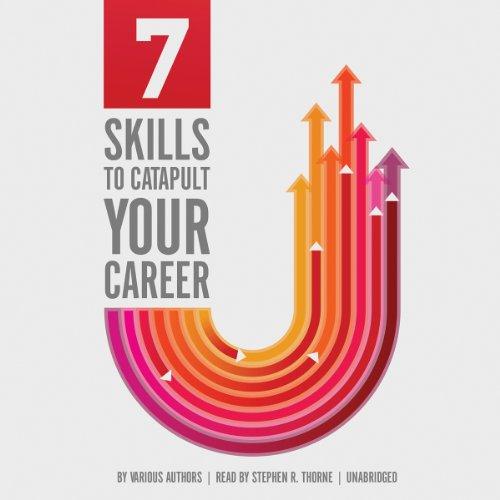 7 Skills to Catapult Your Career  Audiolibri