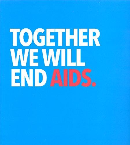 Preisvergleich Produktbild Together We Will End AIDS