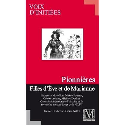 PIONNIERES - Filles d'Eve et de Marianne - GLFF / VOIX D'INITIEES