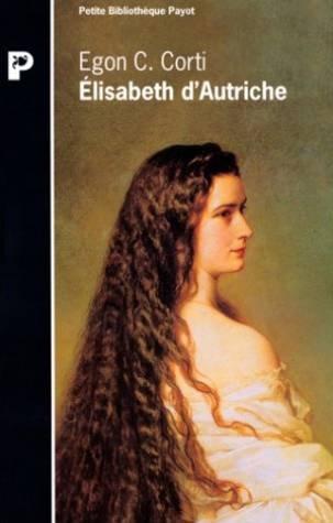 ELISABETH D'AUTRICHE. : Sissi