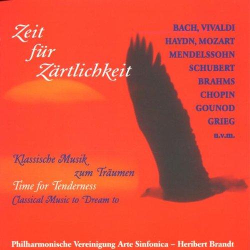 Zeit für Zärtlichkeit (Klassische Musik zum Träumen)
