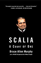 Scalia: A Court of One (English Edition)