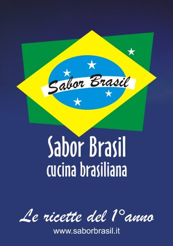 le-ricette-del-1-anno-di-sabor-brasil-italian-edition
