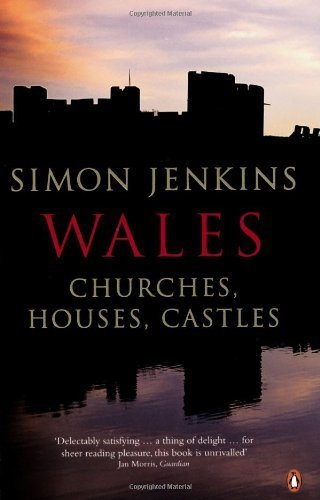 Wales: Churches. Houses. Castles by Jenkins. Simon ( 2011 ) Paperback