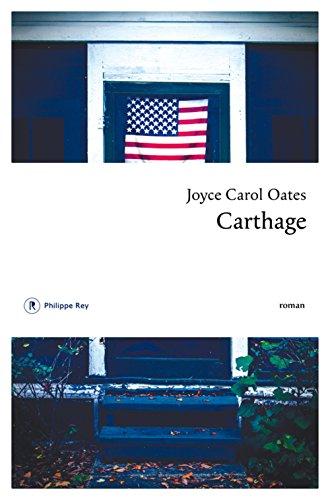 Carthage | Oates, Joyce Carol (1938-....). Auteur