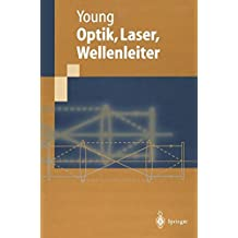 Optik, Laser, Wellenleiter (German Edition)