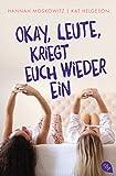 Okay, Leute, kriegt euch wieder ein! (German Edition)