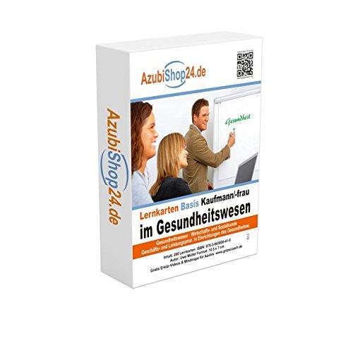 AzubiShop24.de Basis-Lernkarten Kaufmann / Kauffrau im Gesundheitswesen: Prüfungsvorbereitung Gesundheitswesen Prüfung Gesundheitswesen