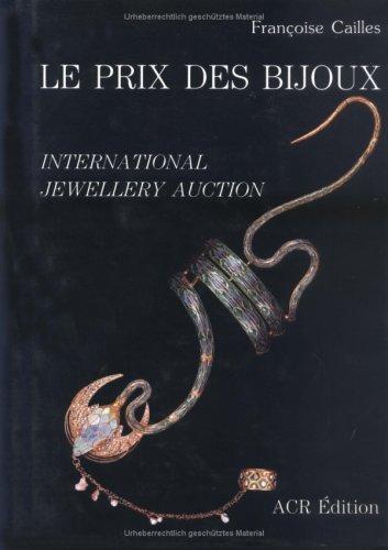 Le prix des bijoux =: International jewellery auction