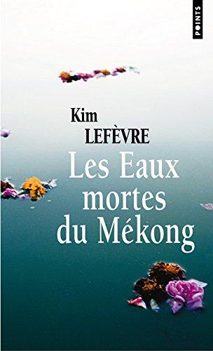 Les eaux mortes du Mékong Pdf - ePub - Audiolivre Telecharger