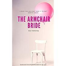 The Armchair Bride: A romantic comedy