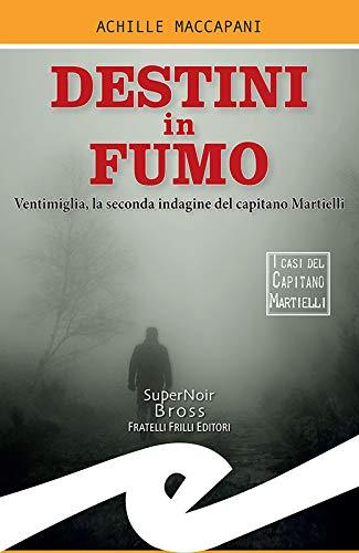 Destini in fumo: Ventimiglia, la seconda