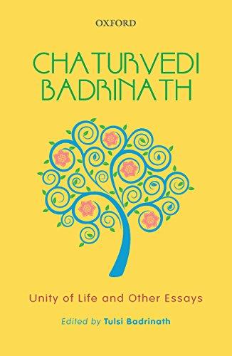 Chaturvedi Badrinath: Unity Of Life And Other Essays por Tulsi Badrinath epub