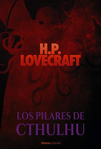Los pilares de Cthulhu (Alianza Literaria (Al)) por H. P. Lovecraft