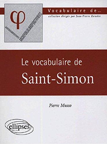 Le vocabulaire de Saint-Simon par Pierre Musso