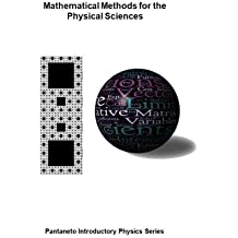 Mathematical Methods for the Physical Sciences (Pantaneto Introductory Physics Series, Band 10)