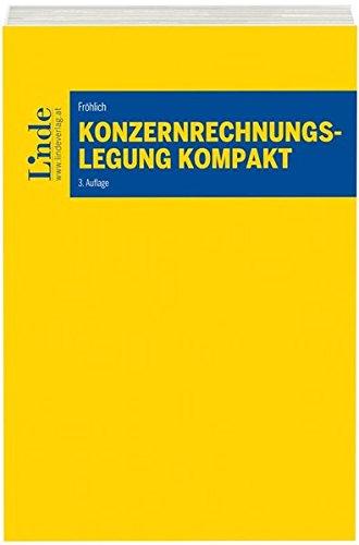 Konzernrechnungslegung kompakt (Linde Lehrbuch)