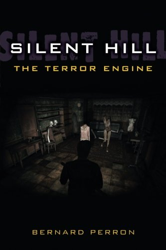 Silent Hill: The terror engine, de Bernard Perron (Inglés)