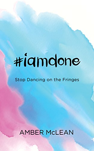 Morgan Fringe (#iamdone: Stop Dancing on the Fringes (English Edition))