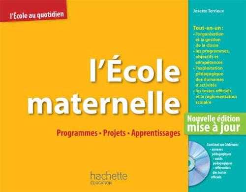 L'école maternelle : programmes, projets, apprentissages + CD