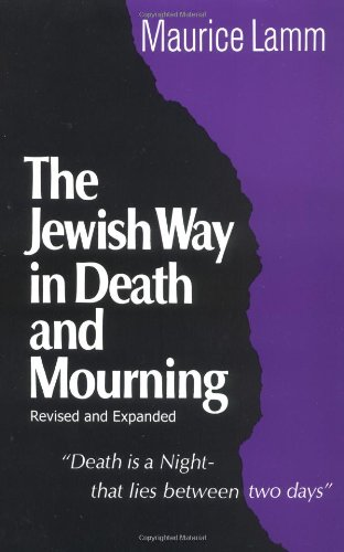 Jewish Way in Death and Mourning di Maurice Lamm