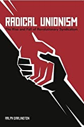Syndicalism and the Transition to Communism : An International Comparative Analysis by Ralph Darlington (2013) Paperback