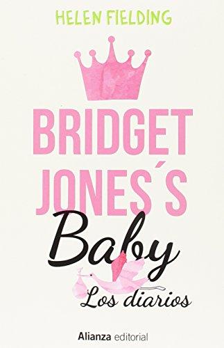 Bridget Jones's Baby. Los diarios (Alianza Literaria (Al))