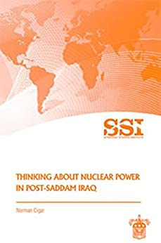 Thinking About Nuclear Power In Post-saddam Iraq por U.s. Department Of Defense