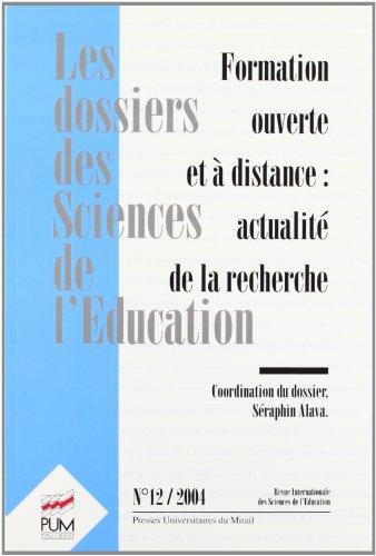 Les dossiers des Sciences de l'Education, N° 12/2004 : Formation ouverte et à distance : actualité de la recherche