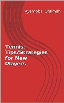 Descargar gratis Tennis: Tips/Strategies for new players Epub