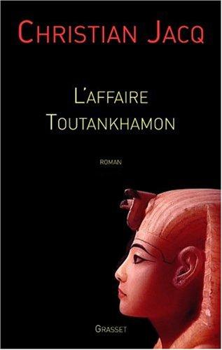 L'affaire Toutankhamon par Christian Jacq
