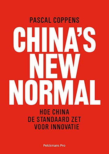 China's new normal (Dutch Edition)