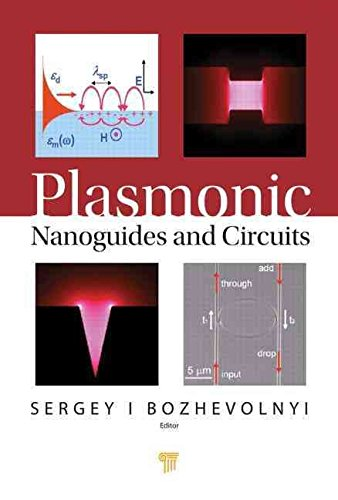 [(Plasmonic Nanoguides and Circuits)] [Edited by Sergey I. Bozhevolnyi] published on (March, 2009)