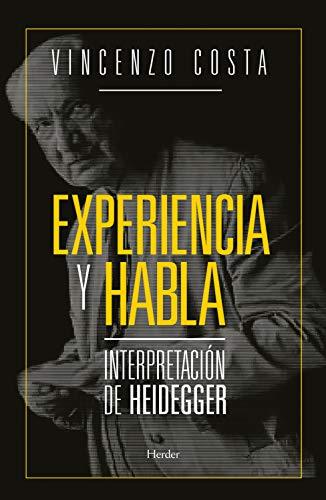 Experiencia y habla: Interpretación de Heidegger por Vicenzo Costa
