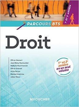 Parcours Droit BTS 1re et 2e années de Jean-Rémy Mautouchet ,Olivier Hannart ,Nathalie Nuel-Yvonnet ( 29 avril 2015 )