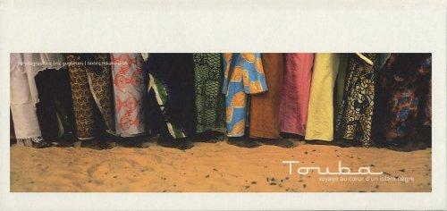 Touba: Voyage au cœur d'un islam nègre par Éric Guglielmi, Tidiane Dioh