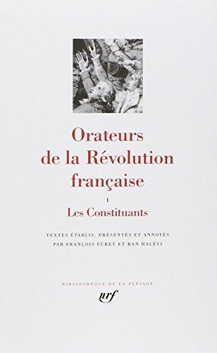 Orateurs de la Révolution Française par François Furet, Ran Halévi