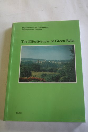 The Effectiveness of Green Belts (Planning Research Programme)