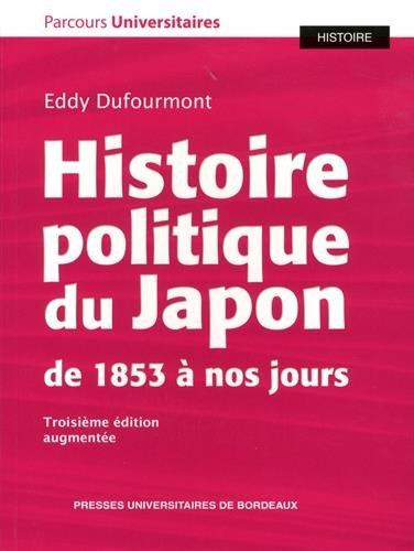 Descargar Libro Histoire politique du Japon de 1853 à nos jours de Eddy Dufourmont