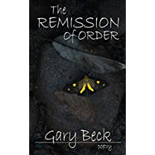 The Remission of Order