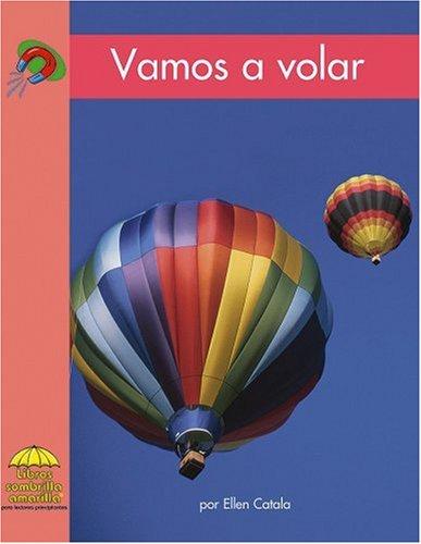 Vamos A Volar (Yellow Umbrella Books. Science. Spanish.) por Ellen Catala