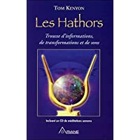 Les Hathors - Trousse d'nformations, de transformations et de sons (livre)