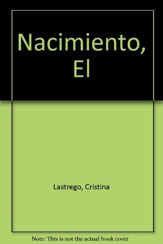 El Nacimiento (Libros escenario de Chicho) por Lastrego  Cristina