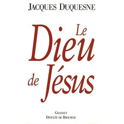 Le Dieu de Jésus (essai français)