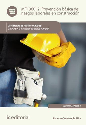 Prevención básica de riesgos laborales en construcción. IEXD0409 por Ricardo Quintanilla Piña