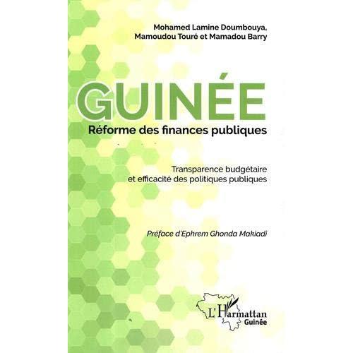 Guinée réforme des finances publiques : Transparence budgétaire et efficacité des politiques publiques